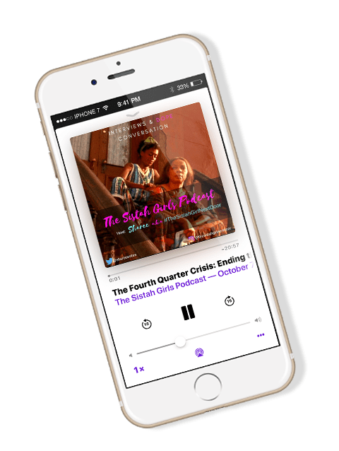 sistah girl next doorpodcast iphone