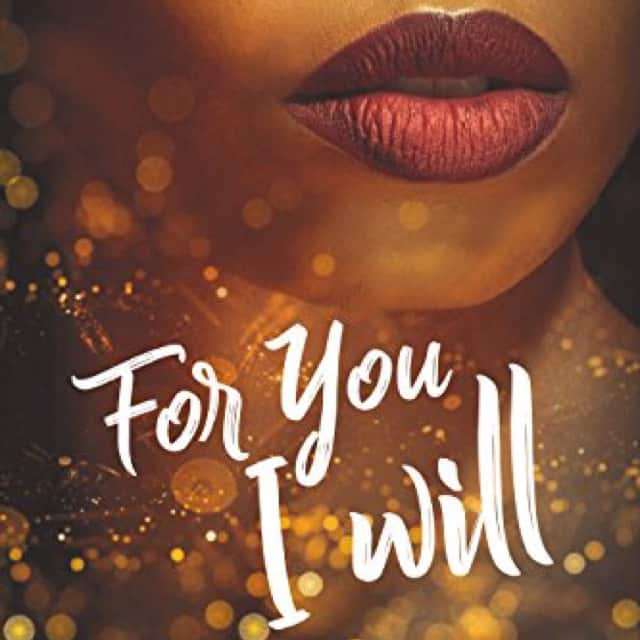 #BookReview 'For You I Will' by Chelsea Maria