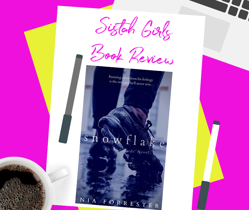 Book Review: Snowflake by Nia Forrester [Spoiler Free]