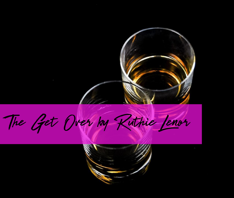 The Get Over by Ruthie Lenor
