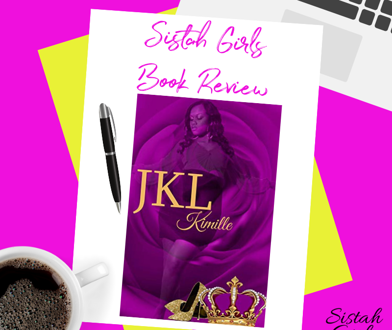 Book Review: JKL By Kimille [SPOILER FREE REVIEW]