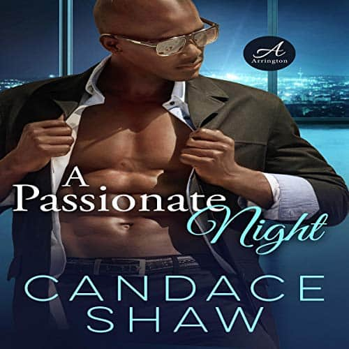 A Passionate Night (Arrington Family and Friends Book 1) by Candace Shaw