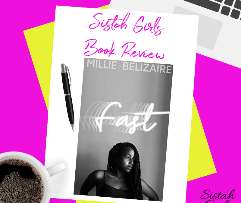 Book Review: Fast by Millie Belizaire
