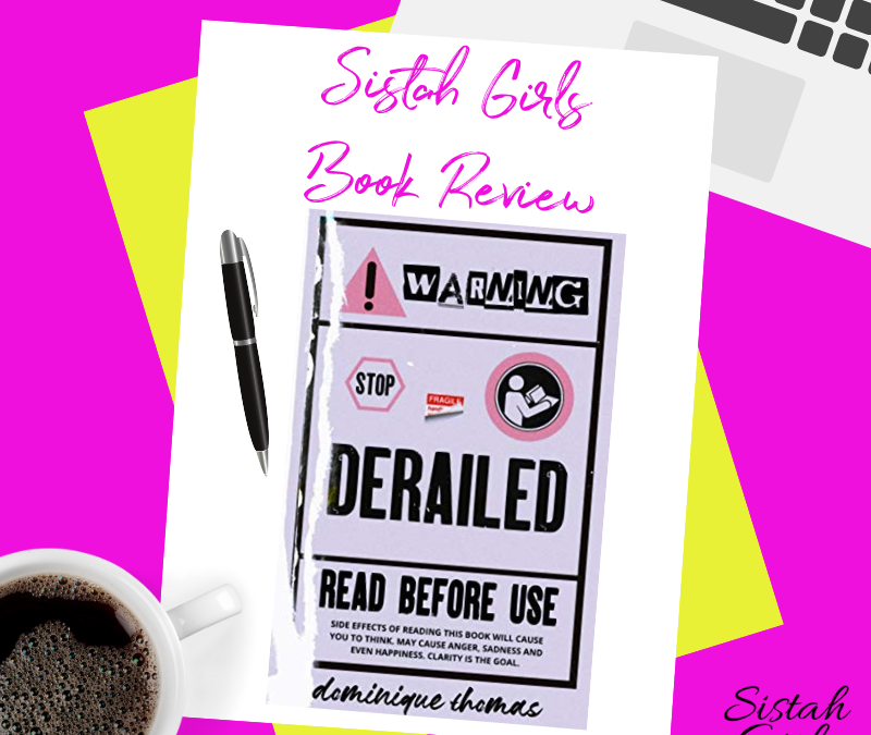 Book Review: Derailed by Dominique Thomas [Spoiler Free]