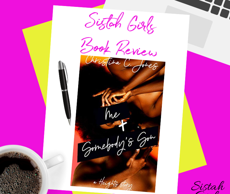 Book Review: Me+ Somebody's Son: A Heights Story by Christina C. Jones