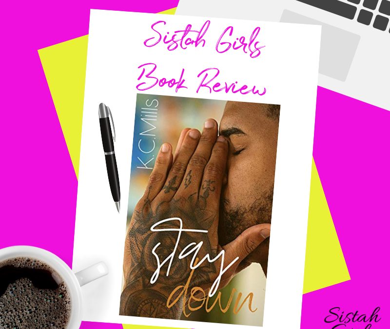 Book Review: Stay Down by K.C. Mills