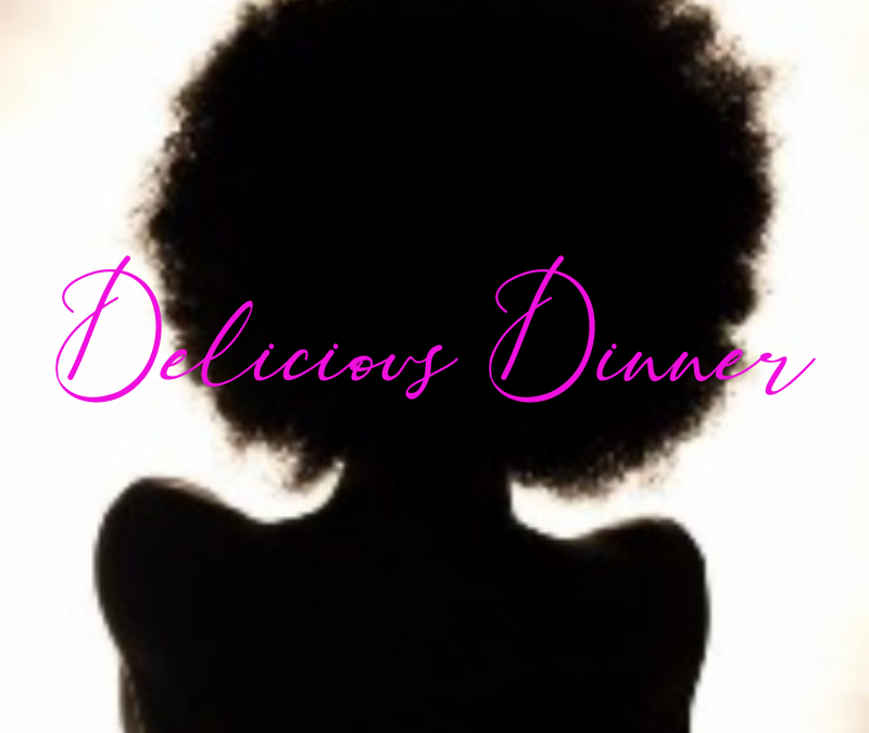 Short Story: Delicious Dinner by Victoria Ann Jenkins [READERS VOTE]