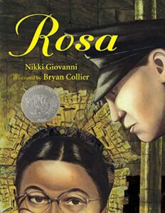 Rosa (Caldecott Honor Book) by Nikki Giovanni