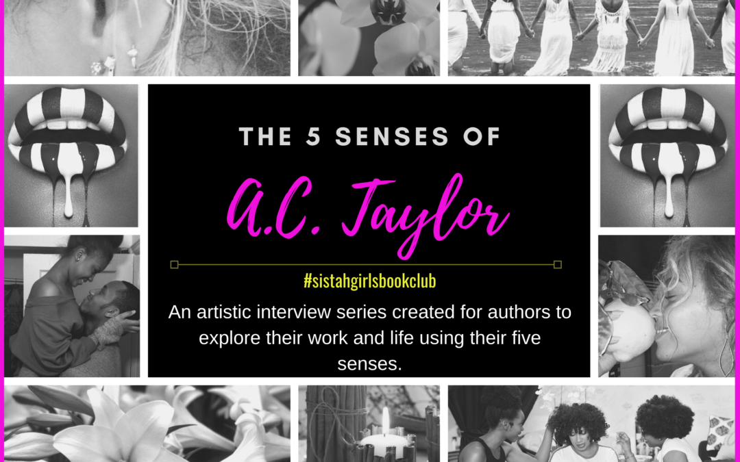 The Five Senses Of A.C. Taylor [INTERVIEW]