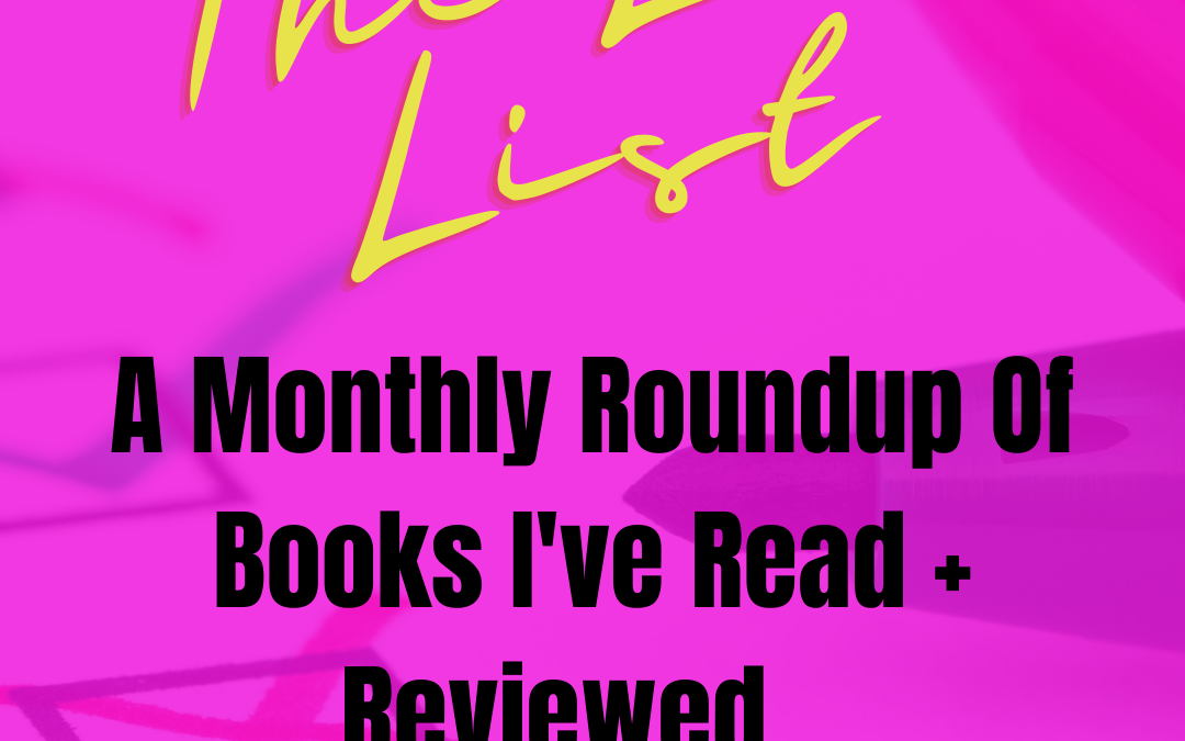 The Lex List: February was LIT! (Books + Reviews)