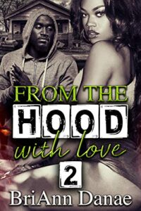 from the hood with love 2