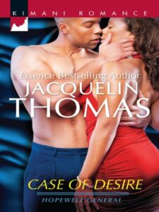 Case of Desire (Hopewell General Book 4)