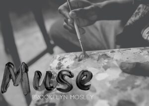 Muse-by-Brookelyn-Mosley