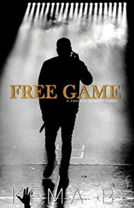 Free-Game-A-Foxview-Heights-Novel-by-Kema-B