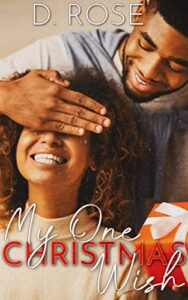 My-One-Christmas-Wish-by-D-Rose
